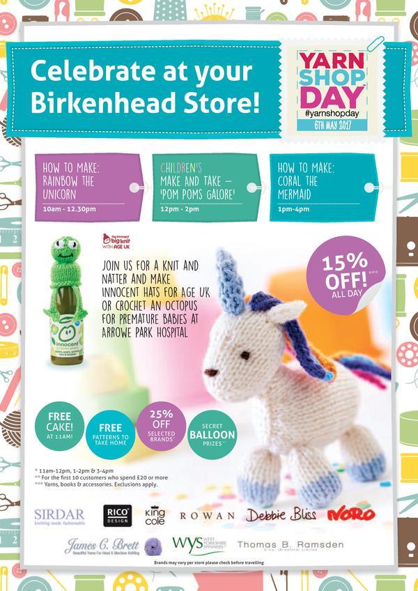 Yarn Shop Day at all stores Saturday 6th May